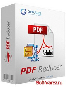 ORPALIS PDF Reducer Professional 3.1.14 RePack (& Portable) by elchupacabra